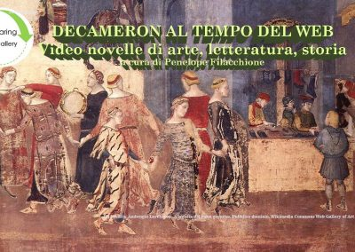 #iorestoacasa Decameron al tempo del Web. Video novelle di arte, storia e letteratura