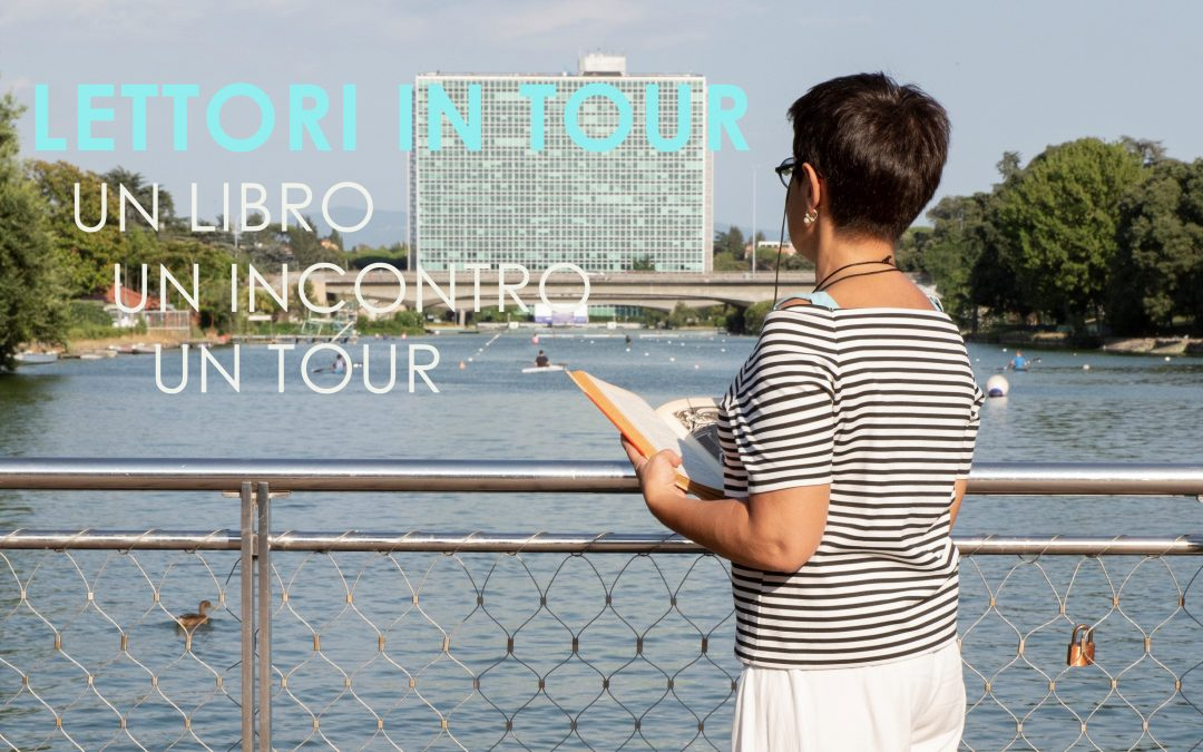 Lettori in tour: un libro, un incontro, un tour.